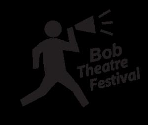 bob theatre festival